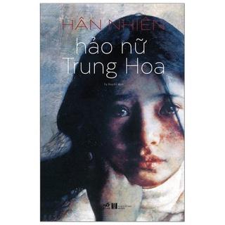 Sách Nhã Nam - Hảo Nữ Trung Hoa