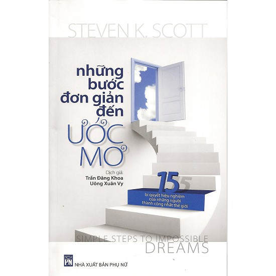 Những Bước Đơn Giản Đến Ước Mơ (Tái Bản 2014) - 3493811 , 795340620 , 322_795340620 , 115000 , Nhung-Buoc-Don-Gian-Den-Uoc-Mo-Tai-Ban-2014-322_795340620 , shopee.vn , Những Bước Đơn Giản Đến Ước Mơ (Tái Bản 2014)