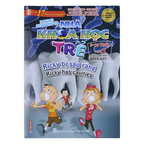 Sách Nhà khoa học trẻ Young Scientists 9-10 tuổi Tập 2: Ricky bị sâu răng