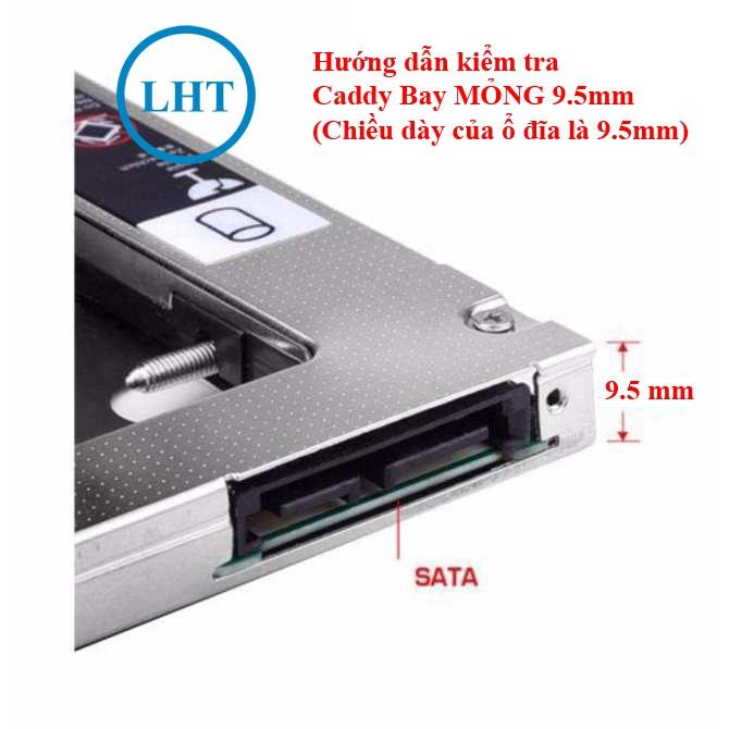 Khay Ổ Cứng Caddy Bay SATA 3 9.5mm / 12.7mm Lắp Ổ Cứng Thứ 2 cho Laptop - chất liệu Nhôm [FREE SHIP ĐƠN TỪ 50K]