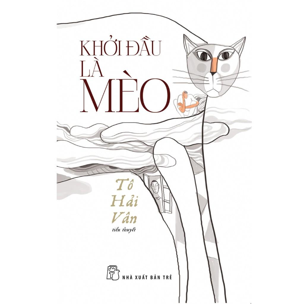 Sách: Khởi đầu là mèo - 3369824 , 1067490173 , 322_1067490173 , 78000 , Sach-Khoi-dau-la-meo-322_1067490173 , shopee.vn , Sách: Khởi đầu là mèo