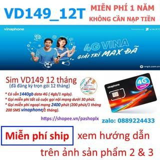 SIM VINA VD149 1440GB 12 THÁNG MIỄN PHI NGHE GỌI LÊN MẠNG.