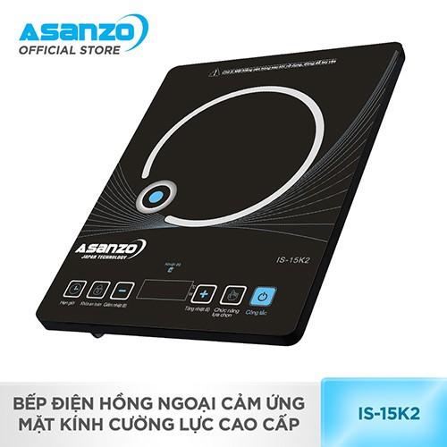 [Nhập ASANZOT7 giảm 10%] Bếp điện hồng ngoại cảm ứng, mặt kính cường lực cao cấp Asanzo IS-15K2