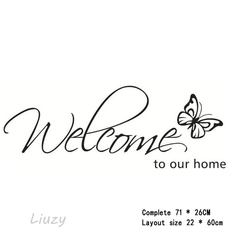 Decal dán tường Welcome to our home