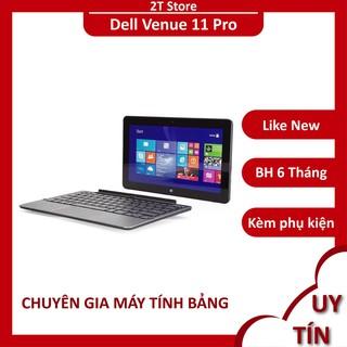 Laptop 2 trong 1 Dell Venue 11 Pro màn đẹp tháo rời được