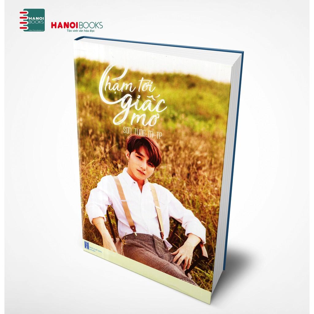 Sách : Chạm Tới Giấc Mơ ( Sơn Tùng M-TP ) Bìa Cứng