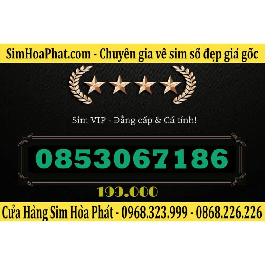 Bán Sim Số Đẹp Vinaphone 0853067186 Giá 199.000