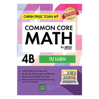 Sách - Common Core Math - Chinh phục toán Mỹ 4B