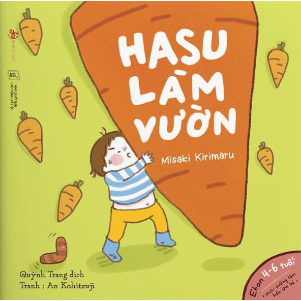 Sách - Hasu làm vườn - Ehon Nhật Bản cho bé từ 3-6 tuổi