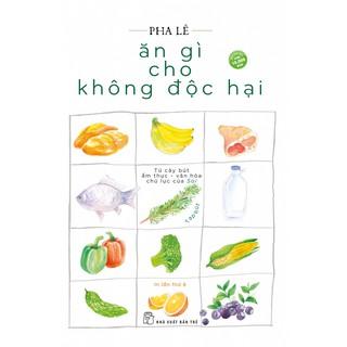 Sách-Ăn Gì Cho Không Độc Hại thumbnail