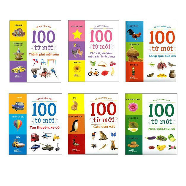 Sách Bé Học Tiếng Việt - 100 Từ Mới: Các Con Vật; Chữ Cái, Số Đếm,Màu Sắc, Hình Dạng; Hoa Quả Rau Củ, Làng Quê Của Em