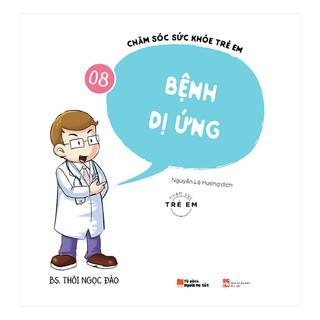 Sách - Chăm Sóc Sức Khỏe Trẻ Em (Tập 8) Bệnh dị ứng thumbnail