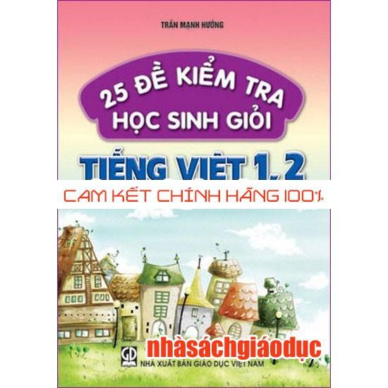 25 Đề Kiểm Tra Học Sinh Giỏi Tiếng Việt 1,2 - 3059367 , 730700215 , 322_730700215 , 19000 , 25-De-Kiem-Tra-Hoc-Sinh-Gioi-Tieng-Viet-12-322_730700215 , shopee.vn , 25 Đề Kiểm Tra Học Sinh Giỏi Tiếng Việt 1,2