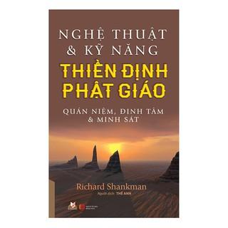Sách - Nghệ Thuật Và Kỹ Năng Thiền Định Phật Giáo thumbnail