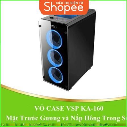 [RẺ SẬP GIÁ] VỎ CASE máy tính VSP KA-160 mặt trước gương và nắp hông trong suốt. Giá chỉ 612.500₫