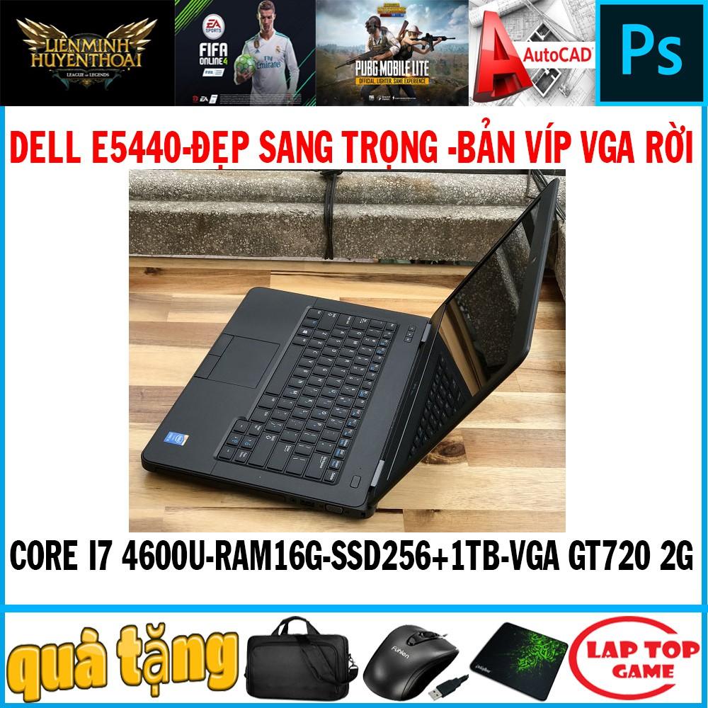 laptop bản víp vga rời 2G Dell E5440 Core I7 4600U, laptop cũ chơi game cơ bản đồ họa