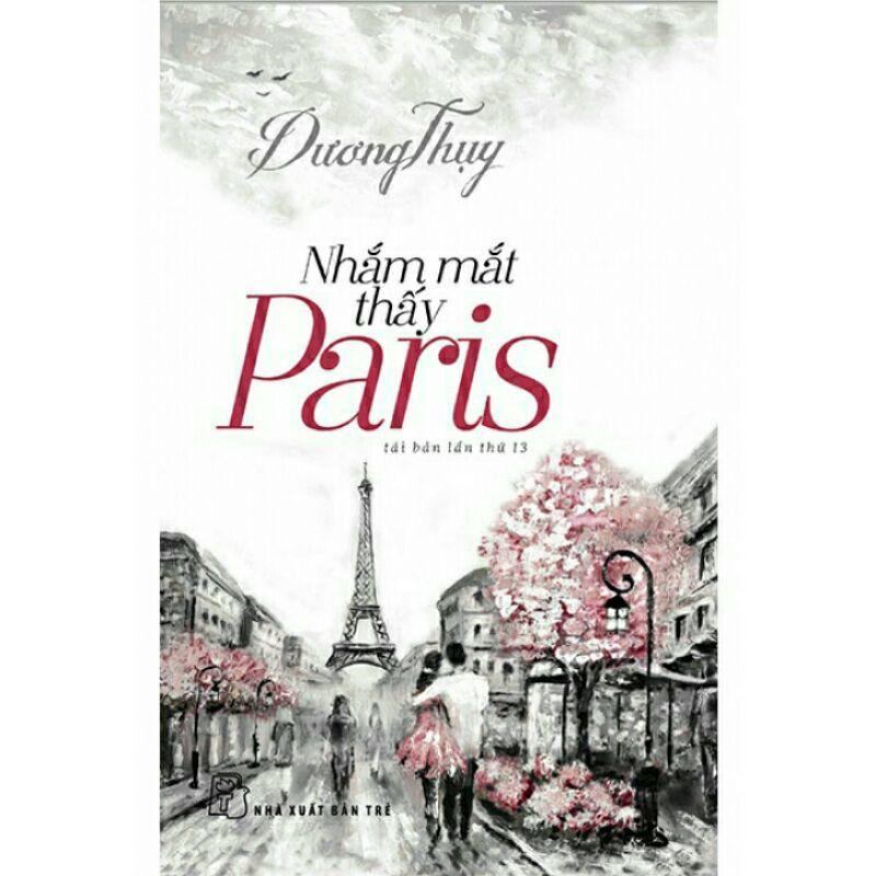 Sách_Nhắm Mắt Thấy Paris