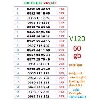 [Mã ELORDER5 giảm 10K đơn 20K] Sim v120 10 số 4g viettel 2 (60Gb nghe gọi miễn phỉ chỉ 90k mỗi tháng).