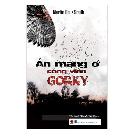 Cuốn sách Án Mạng Ở Công Viên Gorky - Tác giả: Martin Cruz Smith
