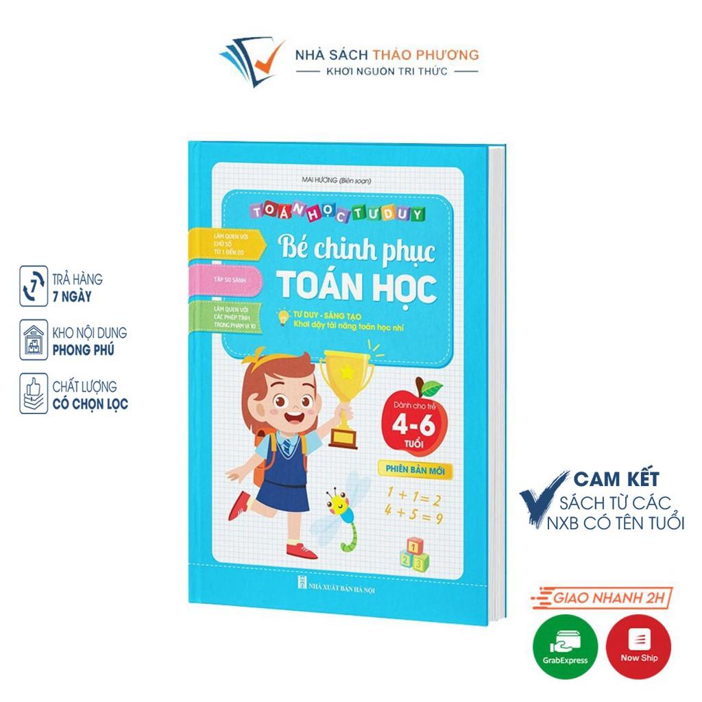 [Mã LIFE5510K giảm 10K đơn 20K] Sách - Bé chinh phục toán học (Toán học tư duy dành cho trẻ từ 4-6 tuổi phiên bản mới)