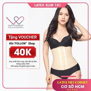Latex Slim 101 Vietcorset chính hãng – Đai Nịt Bụng Latex giảm eo cho mẹ sau sinh – Latex 4 Xương – Hạ size miễn phí