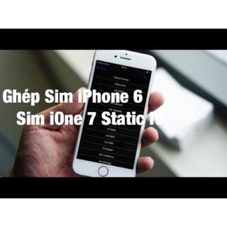 Sim ghép ione 7 static 6 fix full như quốc tế
