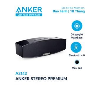 Loa bluetooth cao cấp ANKER Stereo Premium - A3143