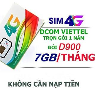 [SIÊU KM GIÁ SỐC] SIM 4G VIETTEL_ D900 TẶNG 7GB/THÁNG MUA 1 LẦN DÙNG CẢ NĂM