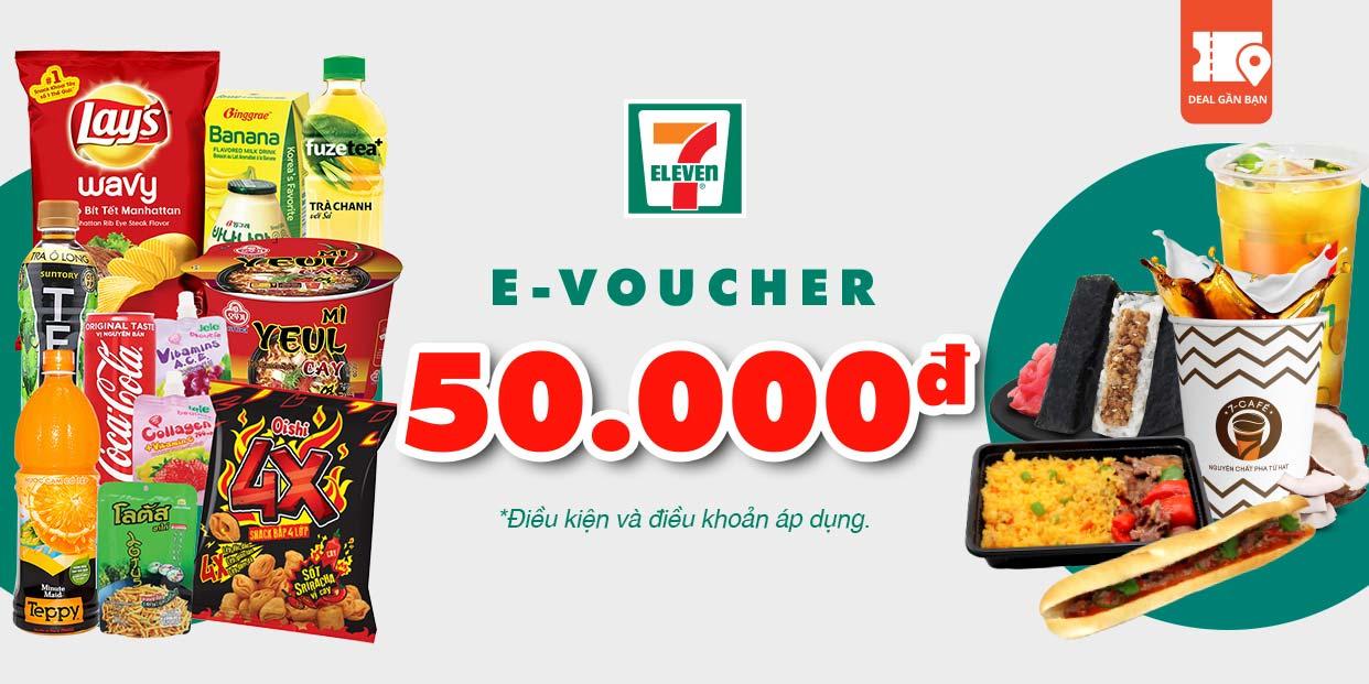 E-Voucher trị giá 50.000 tại hệ thống cửa hàng 7- Eleven