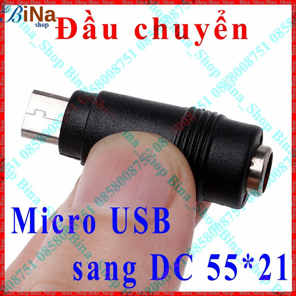 Đầu chuyển Micro USB ra DC 5.5x2.1