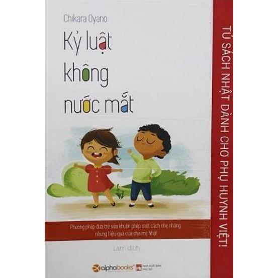 Tủ Sách Nhật Dành Cho Phụ Huynh Việt Kỷ Luật Không Nước Mắt