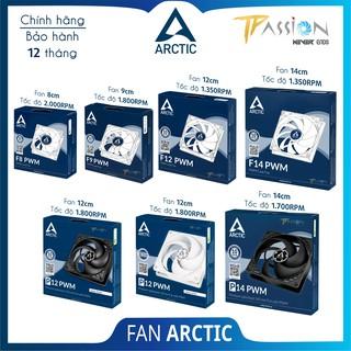 Quạt tản nhiệt Fan Case Arctic F8, F9, F12, F14, P12, P12 White, P14 PWM PST – Chính hãng, tản nhiệt tốt, quay êm, bền