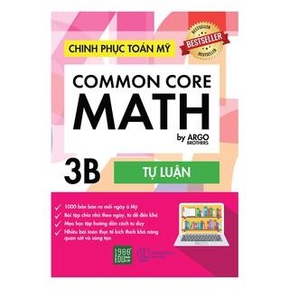Sách - Common Core Math- Chinh phục toán Mỹ 3B
