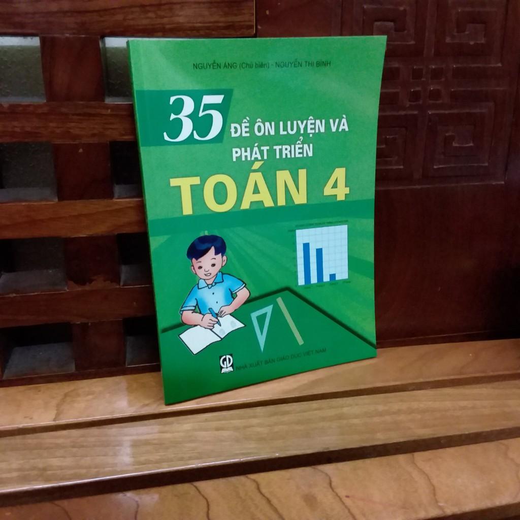 Sách - 35 đề ôn luyện và phát triển Toán 4 ( Nguyễn Ánh - chủ biên ) - 9786040055057