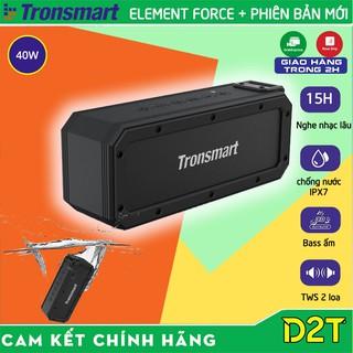 Tronsmart Element Force Plus   PHIÊN BẢN MỚI    Loa Bluetooth 5.0 công suất 40W, chống nước IPX7, chơi nhạc tới 15 giờ