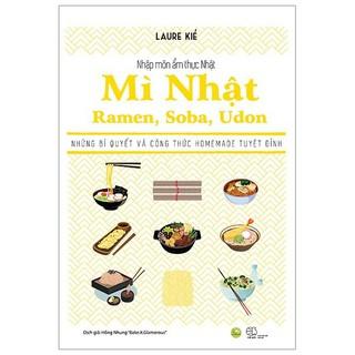 Sách - Nhập Môn Ẩm Thực Nhật- Ramen, Suba, Udon thumbnail