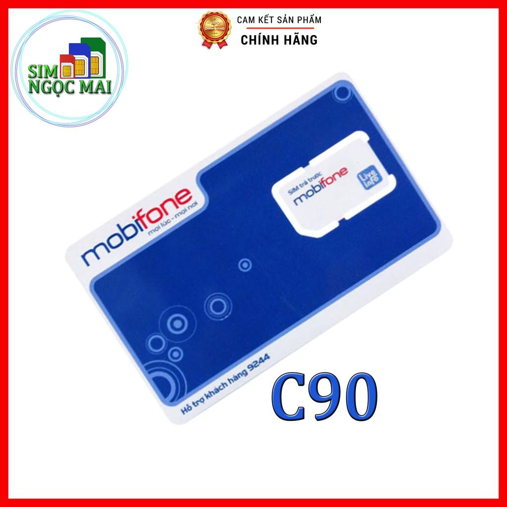 Sim 4G Mobifone C90N - FV119 Free Tháng Đầu - 4GB/NGÀY - 120GB DATA TỐC ĐỘ CAO - MIỄN PH