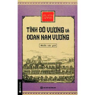 Sách - Góc Nhìn Sử Việt - Tĩnh Đô Vương Và Đoan Nam Vương thumbnail