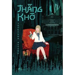 [Sách Thật] Thằng Khờ - Yonezawa Honobu, Như Ý