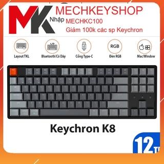 Bàn Phím Cơ Không Dây Keychron K8 RGB Hotswap case nhôm – Hàng Chính Hãng