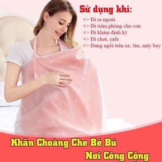 Khăn Choàng Cho Bé Bú, Khăn Choàng Che Nắng, Khăn Choàng Cho Trẻ Sơ Sinh