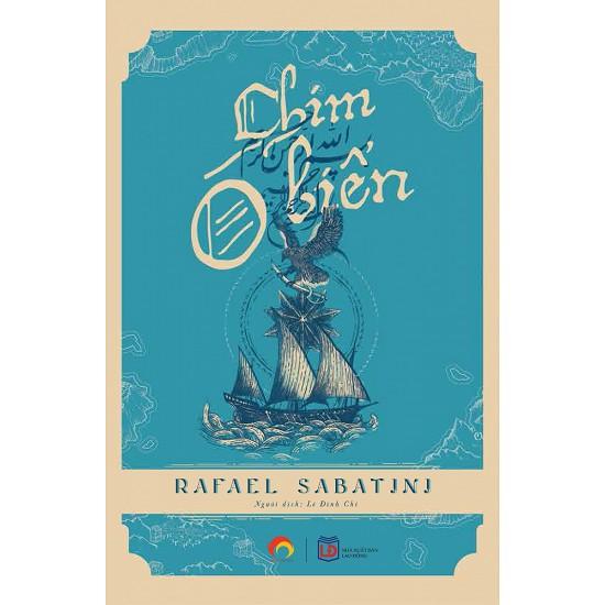 Cuốn sách Chim Ó Biển - Tác giả: Rafael Sabatini