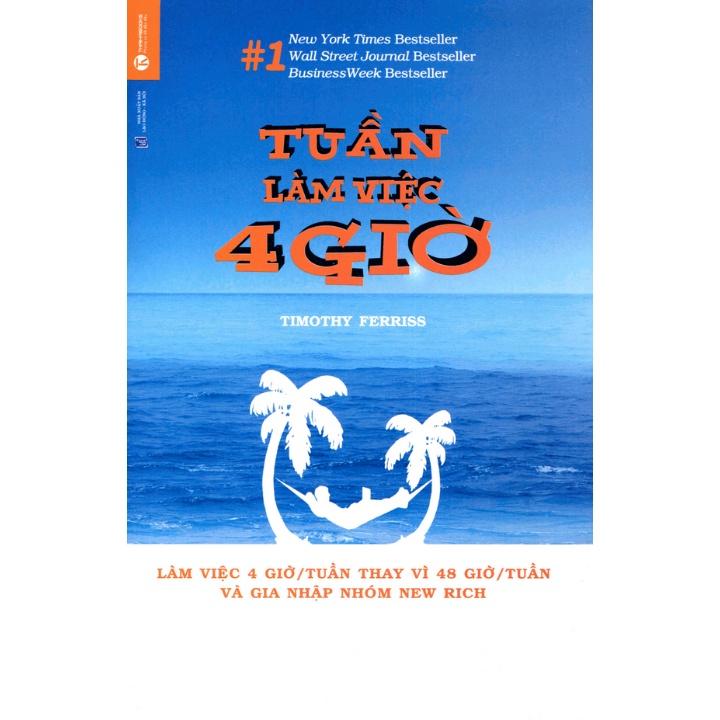 Sách - Tuần Làm Việc 4 Giờ - Timothy Ferriss