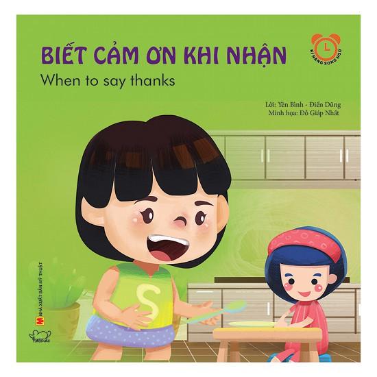 Biết Cảm Ơn Khi Nhận (Song Ngữ Việt - Anh)