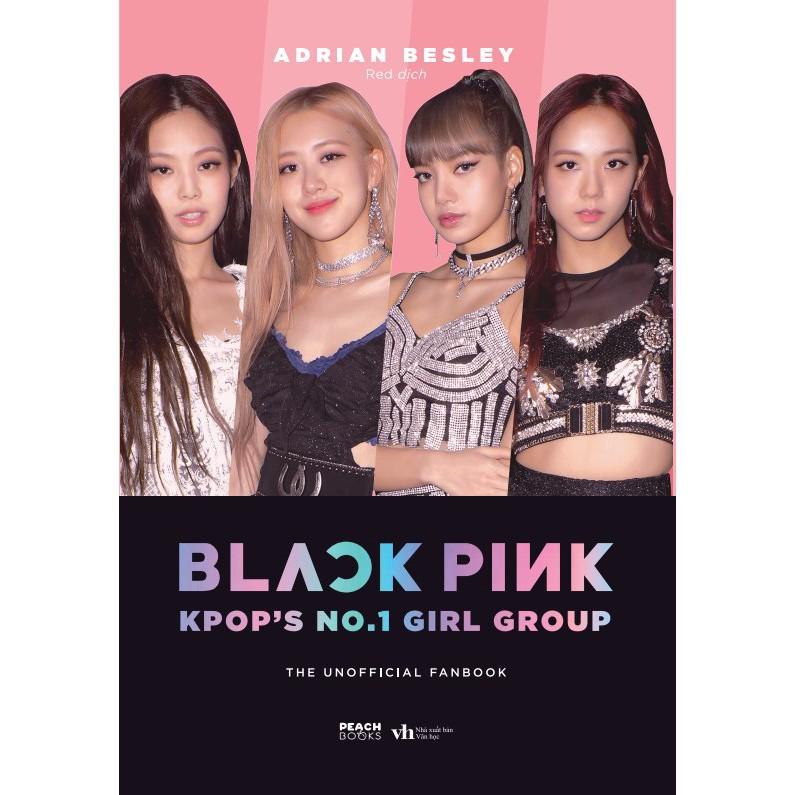 Sách - BLACKPINK: K-Pop'S No.1 Girl Group (Fanbook)