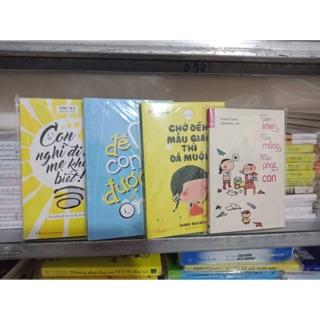 Combo 3 cuốn cách khen cách mắng, để con được ốm, chờ con đến mẫu giáo, con nghĩ đi mẹ không biết