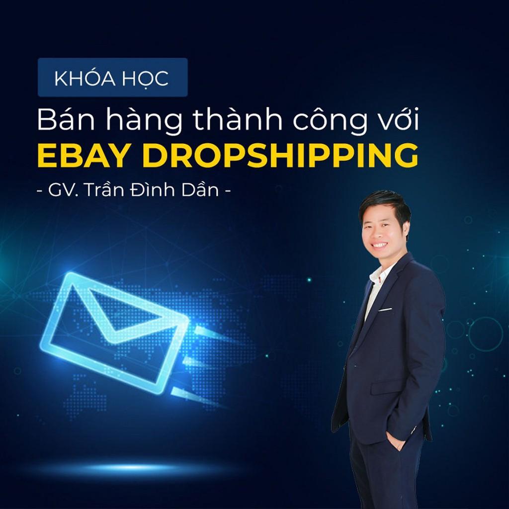 [Voucher-Khóa Học Online] Bán hàng thành công với Ebay Dropshipping - Toàn quốc - HereEast