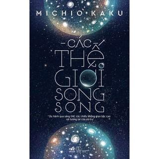 Sách - Các Thế Giới Song Song