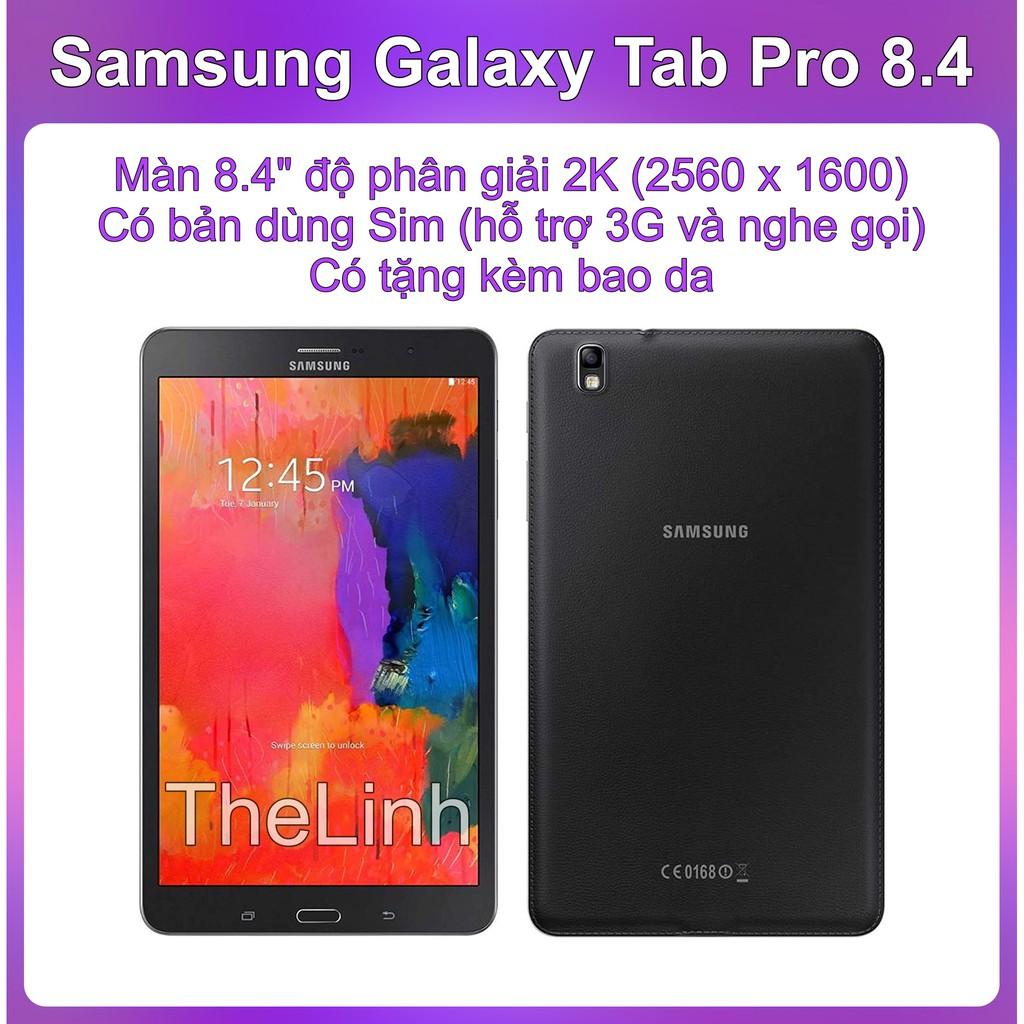 Máy tính bảng Samsung Galaxy Tab Pro 8.4 T320 T321 - Có bản hỗ trợ sim nghe gọi