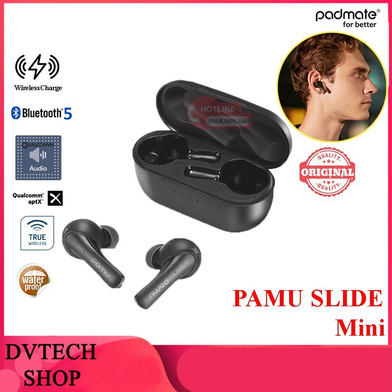 PAMU SLIDE MINI | Tai nghe truewireless, bluetooth 5.0,cảm ứng chạm, nghe nhạc cực đỉnh 10 giờ